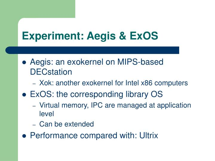 Experiment: Aegis & ExOS