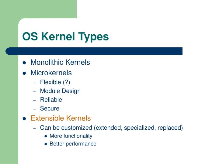 Os kernel types