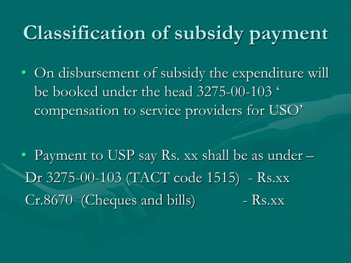 Classification of subsidy payment