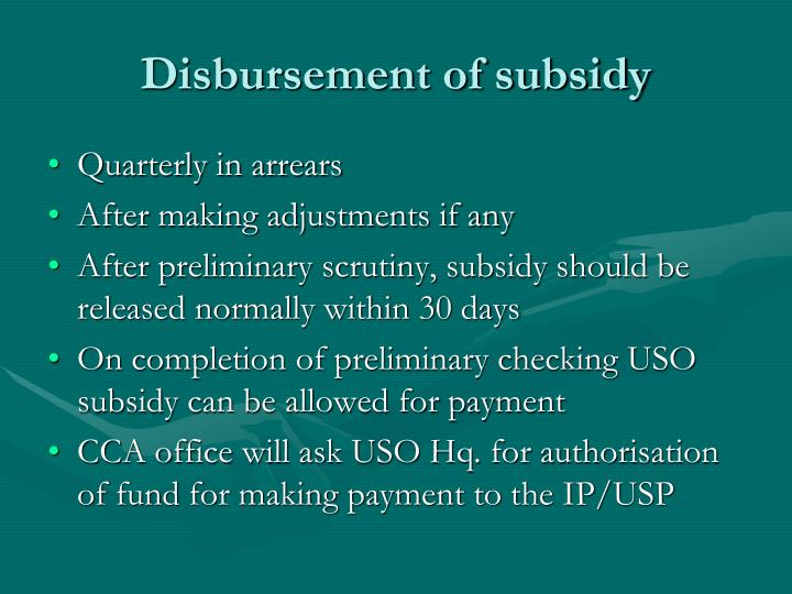 Disbursement of subsidy