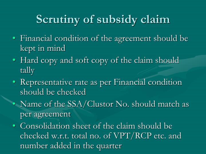 Scrutiny of subsidy claim