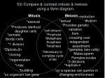 53 compare contrast mitosis meiosis using a venn diagram
