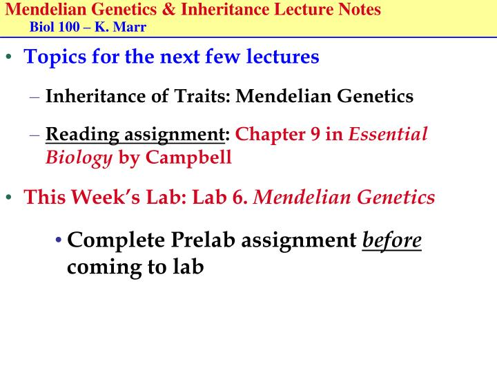 Mendelian genetics inheritance lecture notes biol 100 k marr