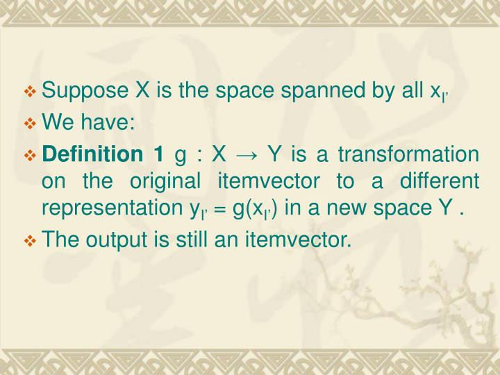 Suppose X is the space spanned by all x