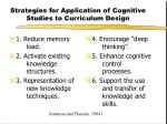 strategies for application of cognitive studies to curriculum design