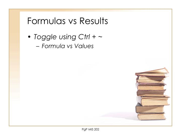 Formulas vs Results