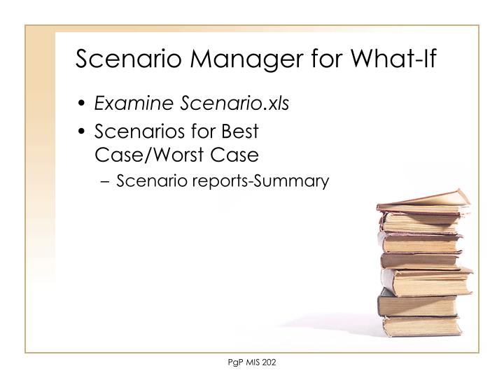 Scenario Manager for What-If