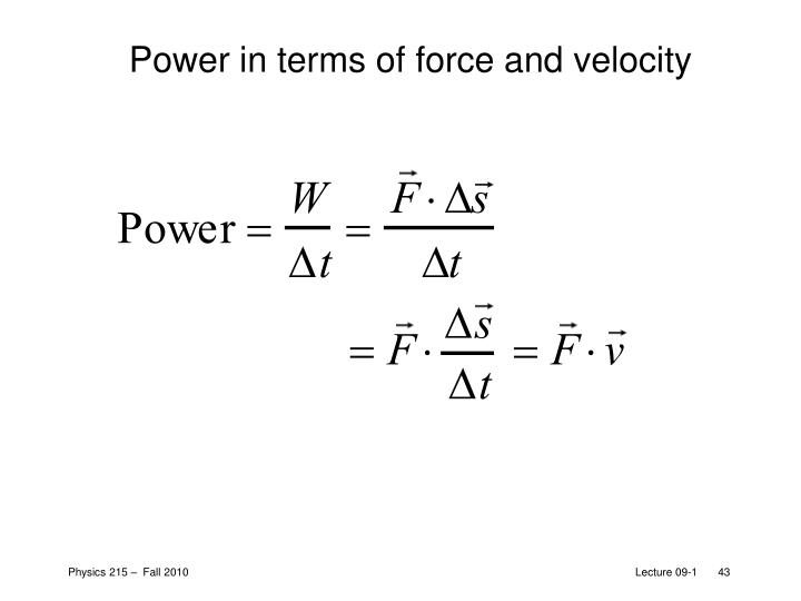 Power in terms of force and velocity