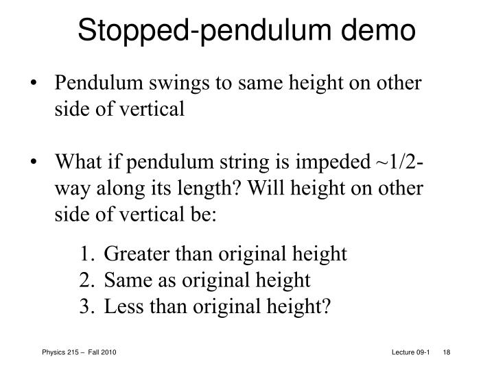 Pendulum swings to same height on other side of vertical