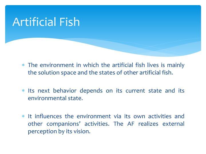 Artificial Fish