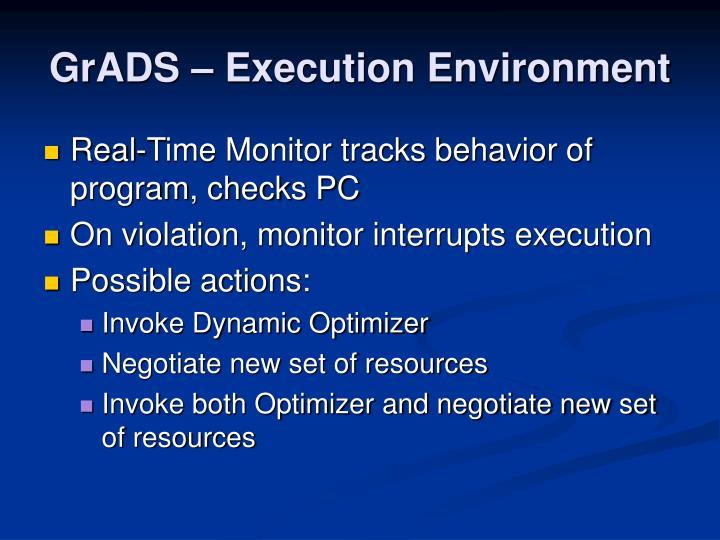 GrADS – Execution Environment