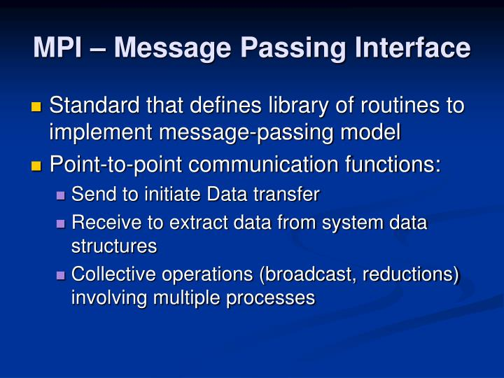 MPI – Message Passing Interface