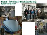 basis sns near backscattering spectrometer