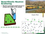 quasi elastic neutron scattering