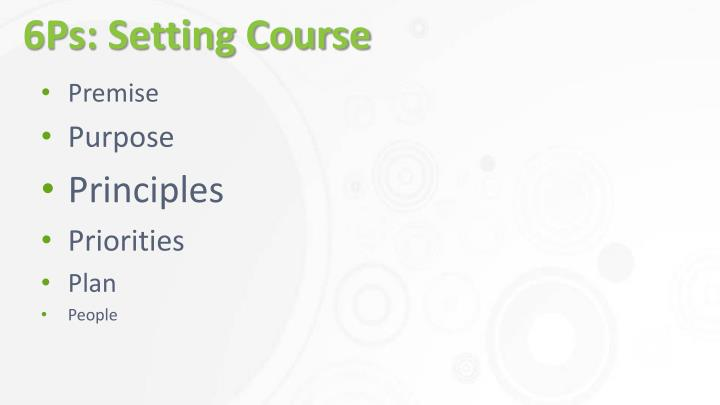 6Ps: Setting Course