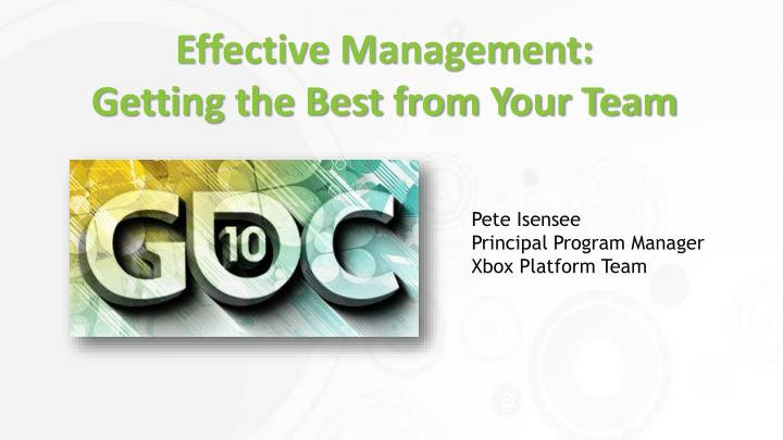 Effective management getting the best from your team
