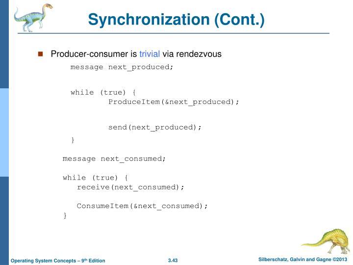 Synchronization (Cont.)