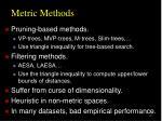 metric methods