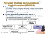 advanced wireless communications study committee adwics