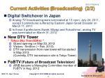 current activities broadcasting 2 2