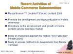 recent activities of mobile commerce subcommittee
