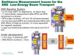 emittance measurement issues for the sns low energy beam transport