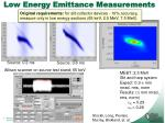 low energy emittance measurements