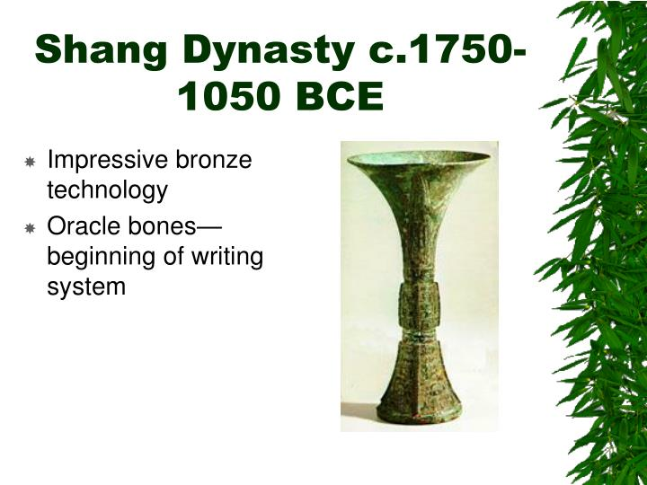 Shang Dynasty c.1750-1050 BCE