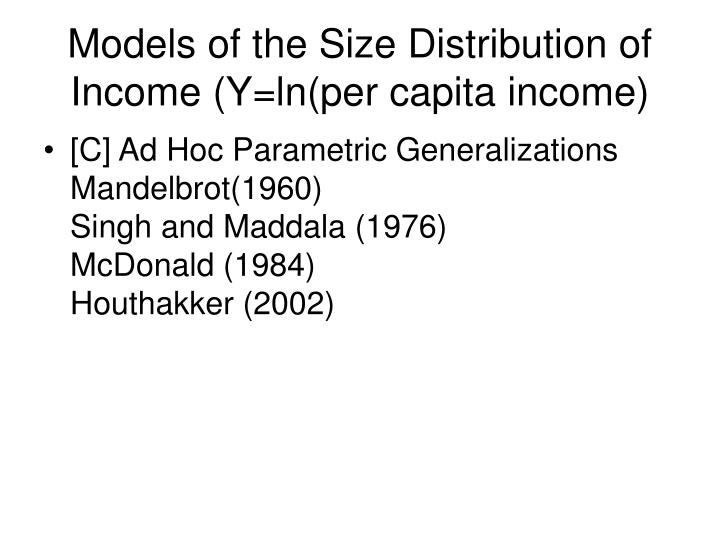 Models of the Size Distribution of Income (Y=ln(per capita income)
