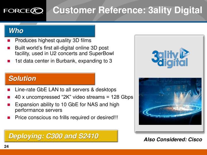 Produces highest quality 3D films
