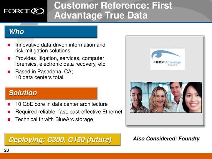 Customer Reference: First Advantage True Data