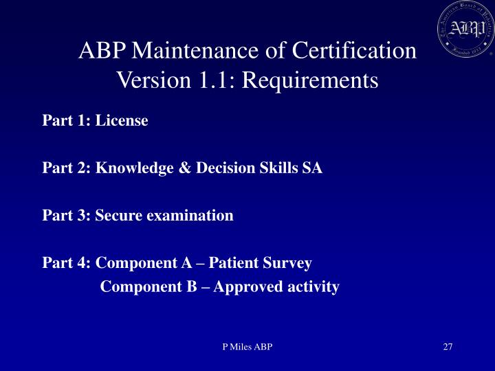 ABP Maintenance of Certification Version 1.1: Requirements