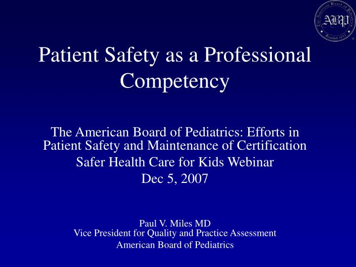 Patient Safety as a Professional Competency