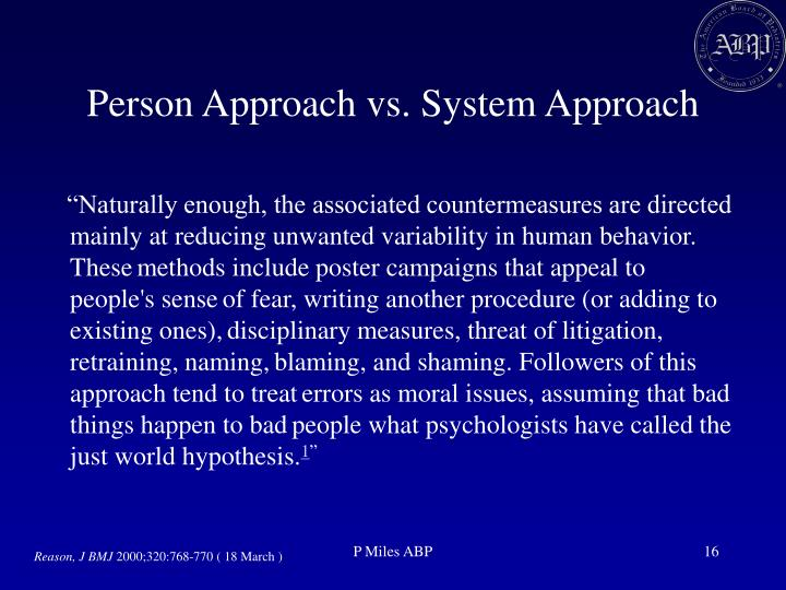 Person Approach vs. System Approach