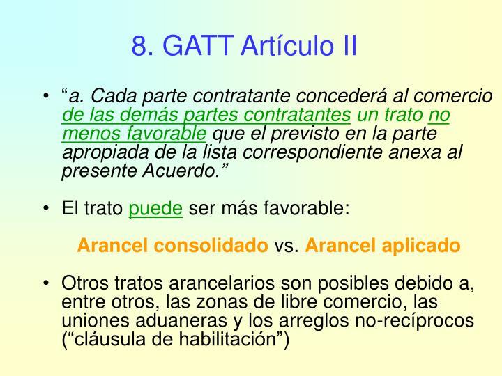 8. GATT Artículo II