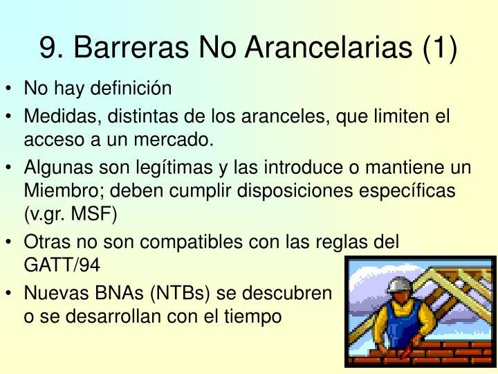9. Barreras No Arancelarias (1)
