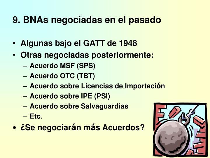 9. BNAs negociadas en el pasado