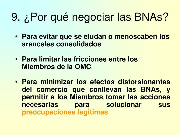 9. ¿Por qué negociar las BNAs?