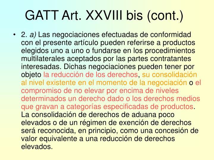 GATT Art. XXVIII bis (cont.)