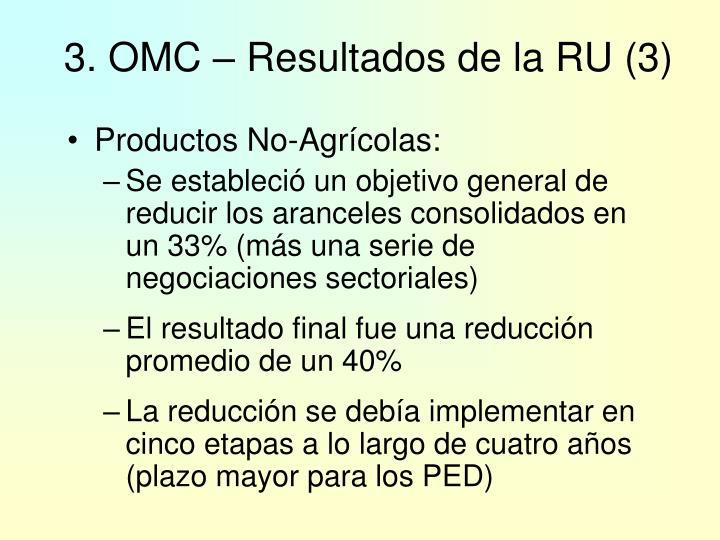 3. OMC – Resultados de la RU (3)