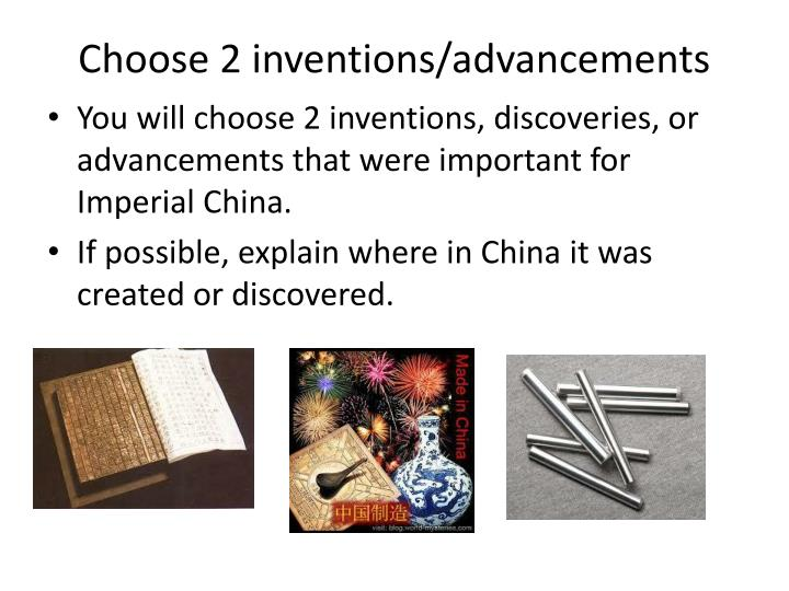 Choose 2 inventions advancements