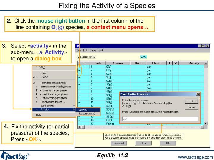 Fixing the Activity of a Species