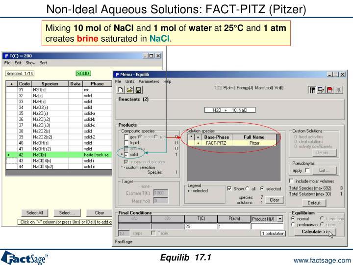 Non-Ideal Aqueous Solutions: FACT-PITZ (Pitzer)