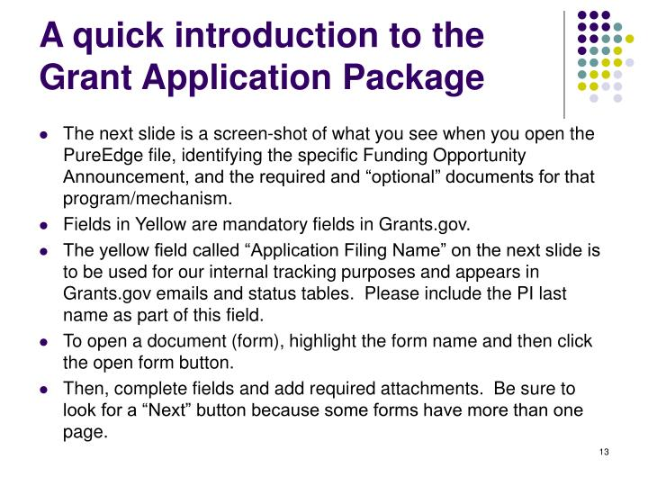 A quick introduction to the Grant Application Package
