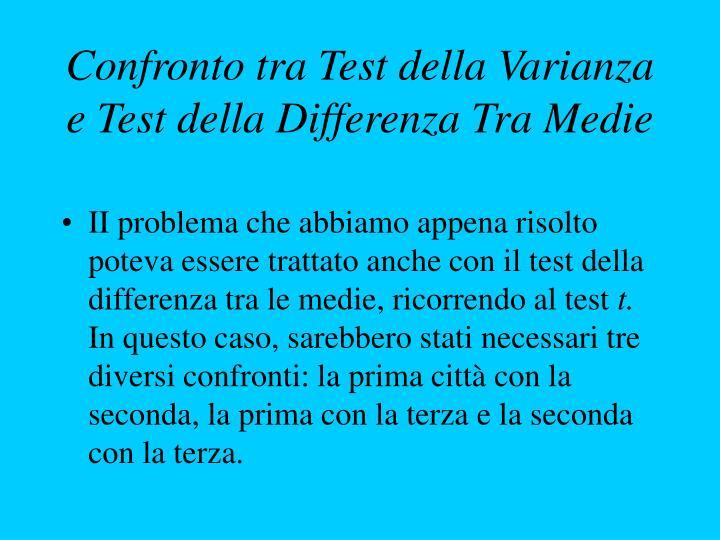 Confronto tra Test della Varianza e Test della Differenza Tra Medie
