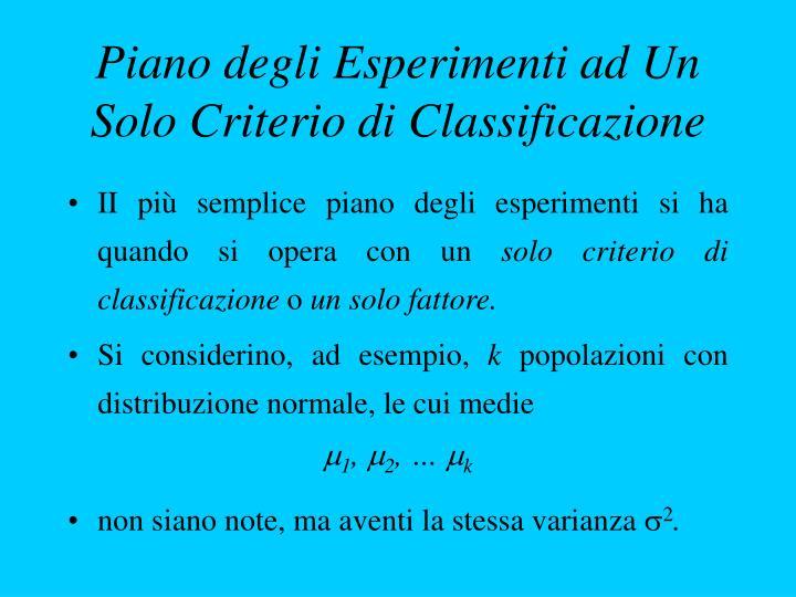 Piano degli Esperimenti ad Un Solo Criterio di Classificazione