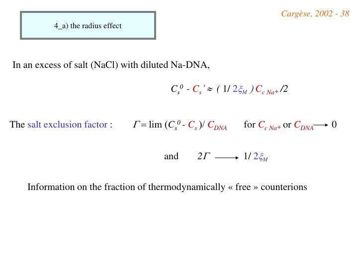 4_a) the radius effect