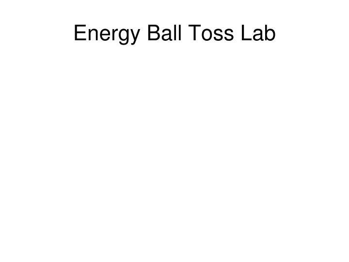 Energy Ball Toss Lab