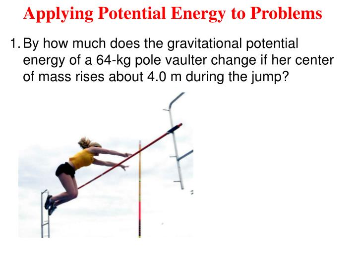 Applying Potential Energy to Problems