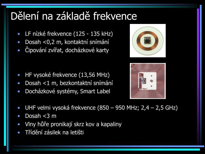 Dělení na základě frekvence